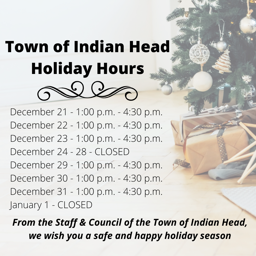 Town of Indian Head Holiday Hours